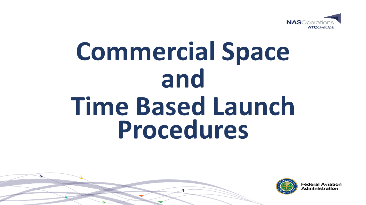 Time Based Launch Procedures