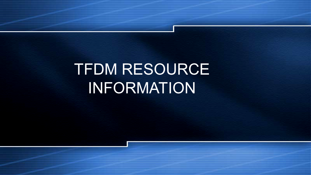 TFDM Resource Information